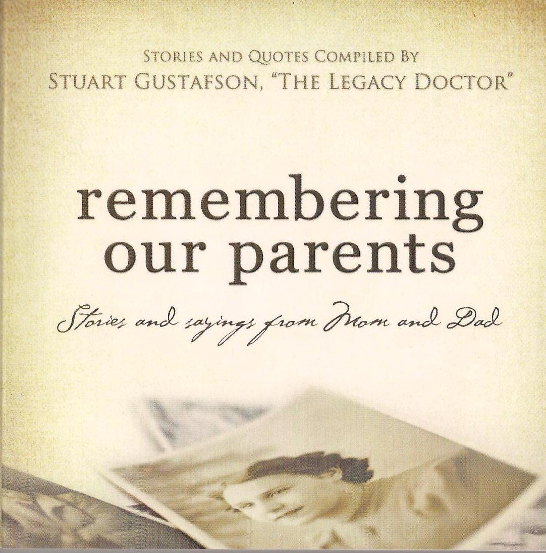 Remember Mom Quotes: Remembering Our Parents . . . Stories And Sayings From Mom